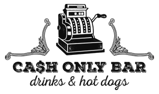 Our next bar - Cash Only Bar